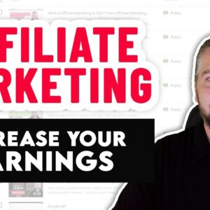 Affiliate Marketing Tutorial:  How To Boost Affiliate Earnings In 2021