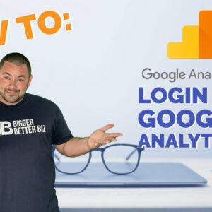 How To Find The Google Analytics Login: Measure Your Digital Marketing