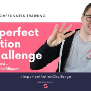 Imperfect Action Challenge - Module #4 - Product Fulfillment