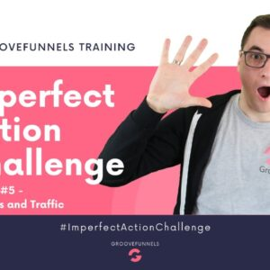 Imperfect Action Challenge - Module #5 - Affiliates and Traffic