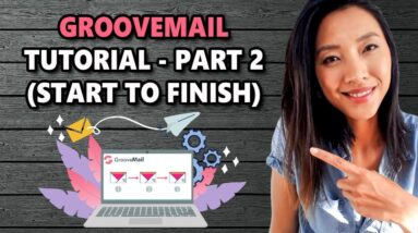 GROOVEMAIL TUTORIAL (PART 2) - CREATE A WELCOME EMAIL SEQUENCE &  AUTOMATION IN GROOVEMAIL