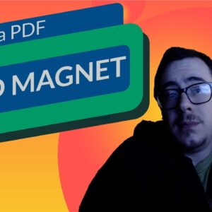 How to Create a Lead Magnet PDF That Gets Conversions